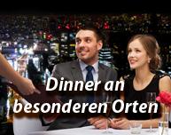 Dinner an besonderen Orten
