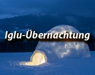 Iglu-Übernachtung