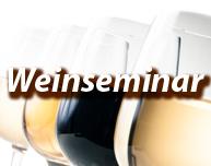 Weinseminar - Weinverkostung