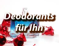 Deodorants für Ihn